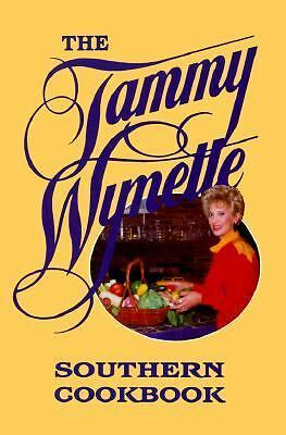 Tammy Wynette Southern Cookbook, The by Wynette, Tammy
