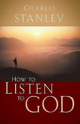 How to Listen to God, Dr. Charles F. Stanley, Good Book