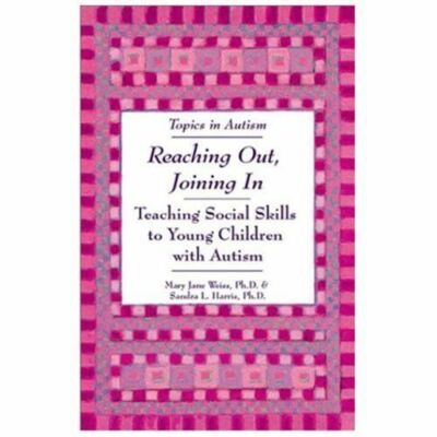 Reaching Out, Joining in: Teaching Social Skills to Young Children with Autism