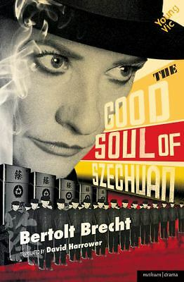 The Good Soul of Szechuan (Modern Plays), Brecht, Bertolt, Good Book
