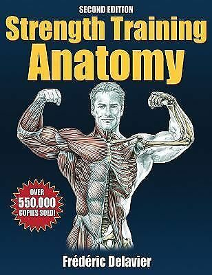 Strength Training Anatomy - 2nd Edition by Delavier, Frederic