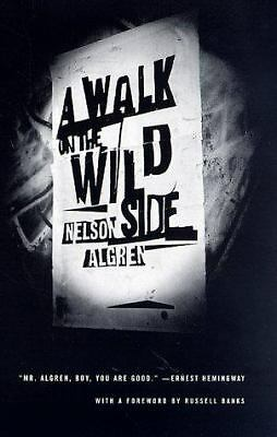 A Walk on the Wild Side: A Novel by Nelson Algren