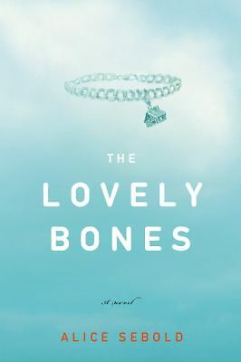The Lovely Bones by Sebold, Alice