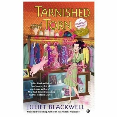 Tarnished and Torn: A Witchcraft Mystery by Blackwell, Juliet