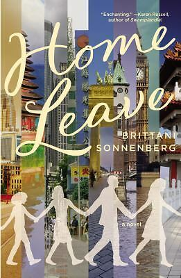 Home Leave: A Novel, Sonnenberg, Brittani, Good Book