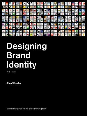 Designing Brand Identity: An Essential Guide for the Whole Branding Team by Whe