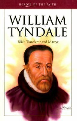 William Tyndale (Heroes of the Faith (Barbour Paperback)), Fish, Becky Durost, F