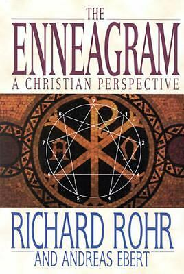The Enneagram: A Christian Perspective by Rohr, Richard, Ebert, Andreas