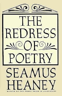 The Redress of Poetry by Heaney, Seamus