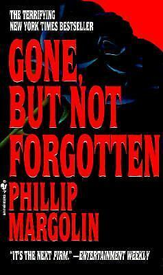 Gone, but Not Forgotten by Phillip Margolin (1994, Paperback)