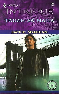 Tough As Nails No. 708 by Jackie Manning (2003, Paperback)