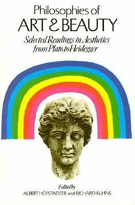 Philosophies of Art and Beauty: Selected Readings in Aesthetics from Plato to H
