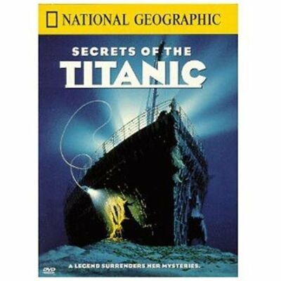 National Geographic - Secrets of the Titanic by Martin Sheen, Robert D. Ballard