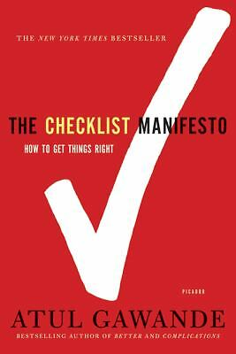 The Checklist Manifesto: How to Get Things Right, Atul Gawande, Good Book