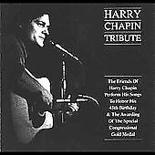 Harry Chapin Tribute by Graham Nash, Judy Collins, The Smothers Brothers, Dolor