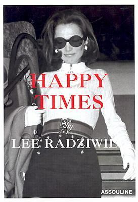 Happy Times by Radziwill, Lee