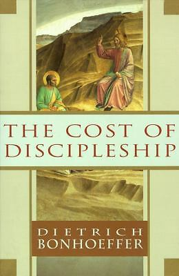 The Cost of Discipleship by Bonhoeffer, Dietrich