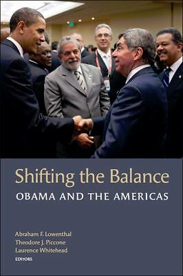Shifting the Balance: Obama and the Americas (A Brookings Latin American Initia