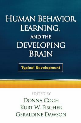 Human Behavior, Learning, and the Developing Brain: Typical Development by