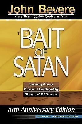The Bait of Satan: Living Free From the Deadly Trap of Offense (10th Anniversar