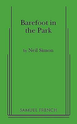 Barefoot in the Park: A Comedy in Three Acts, Simon, Neil, Good Book