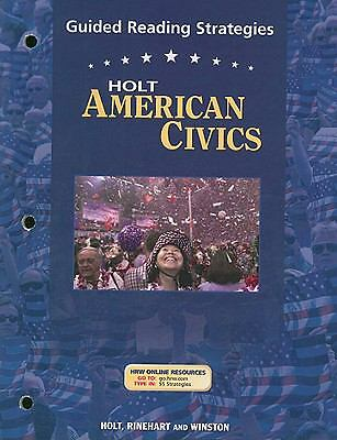American Civics, Grades 9-12 Guided Reading Strategies: Holt American Civics (Ho