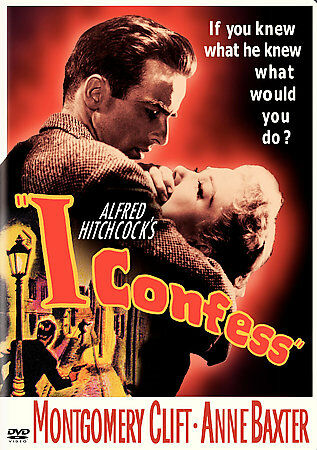 I Confess by Montgomery Clift, Anne Baxter, Karl Malden