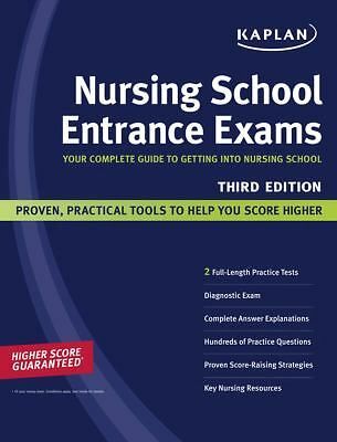 Kaplan Nursing School Entrance Exams: Your Complete Guide to Getting Into Nursi