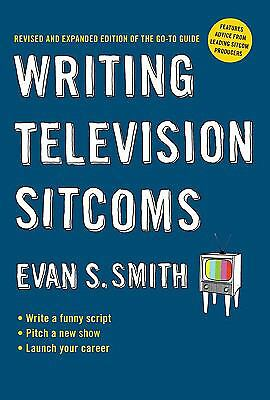 Writing Television Sitcoms (revised) by Smith, Evan S.
