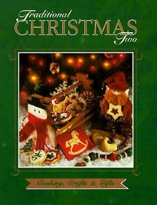Traditional Christmas Two: Cooking, Crafts & Gifts, Cowles Creative Publishing,