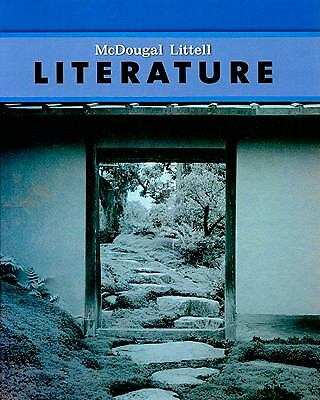 McDougal Littell Literature: Student Edition Grade 10 2008 by MCDOUGAL LITTEL