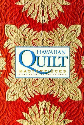 Hawaiian Quilt Masterpieces by Shaw, Robert