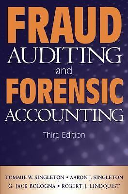 Fraud Auditing and Forensic Accounting by Singleton, Tommie W., Singleton, Aaro