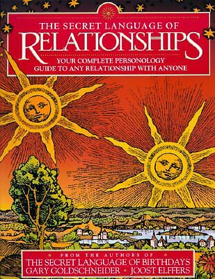 The Secret Language of Relationships: Your Complete Personology Guide to Any Re