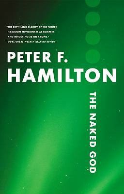 The Naked God (The Night's Dawn) by Hamilton, Peter F.