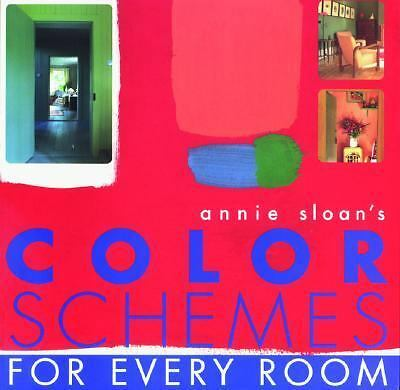 Annie Sloan's Color Schemes: For Every Room by Sloan, Annie