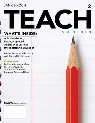 Teach by Janice Koch INCLUDES CourseMate(2013, Paperback)