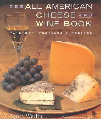The All American Cheese and Wine Book, Werlin, Laura, Good Book