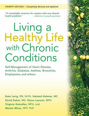 Living a Healthy Life with Chronic Conditions: Self-Management of Heart Disease,