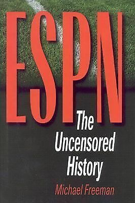 ESPN: The Uncensored History, Michael Freeman, Good Book
