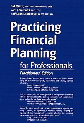 Practicing Financial Planning for Professionals, Practitioners' Version (9th Ed