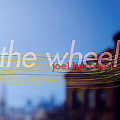 The Wheel by Joel Harrison
