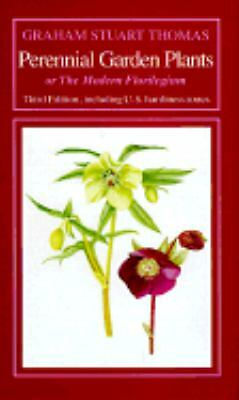 Perennial Garden Plants: Or the Modern Florilegium, Graham S. Thomas, Good Book