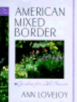 The American Mixed Border, Ann Lovejoy, Good Book