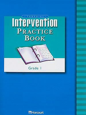 Trophies Intervention Practice Book Grade 1: Harcourt School Publishers Trophies