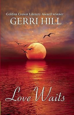 Love Waits, Hill, Gerri, Good Book
