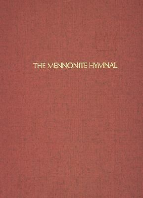 The Mennonite Hymnal, Herald Press, Excellent Book