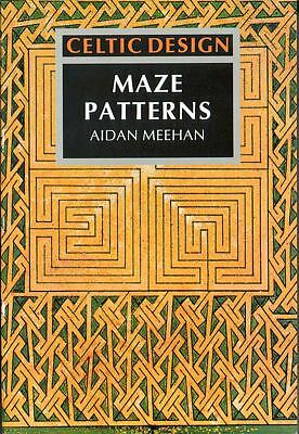 Celtic Design: Maze Patterns by Meehan, Aidan