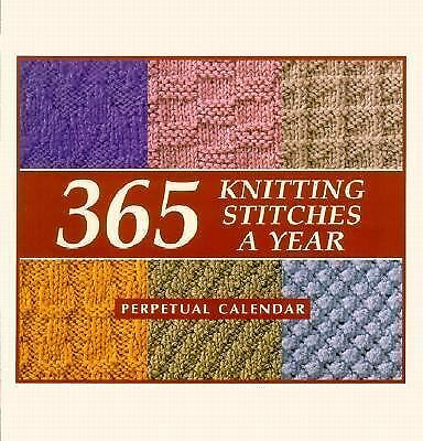365 Knitting Stitches a Year: Perpetual Calendar by Martingale & Company