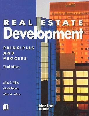 Real Estate Development: Principles and Process 3rd Edition by Miles, Mike E.,